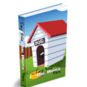 Easy Build Dog House Plans - Plus Bonuses